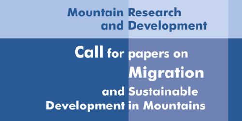 MRD Call for Papers:  Migration and Sustainable Development in Mountains